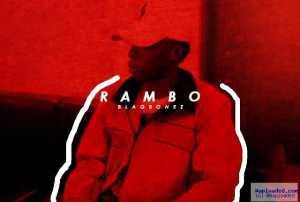 BlaqBonez - Rambo